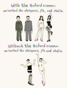 Use the Oxford comma.